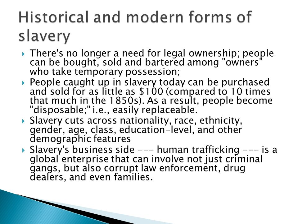 Historical and modern forms of slavery