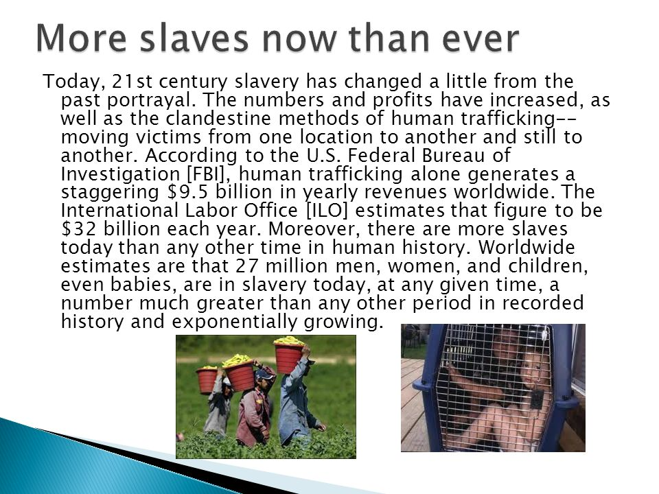 More slaves now than ever