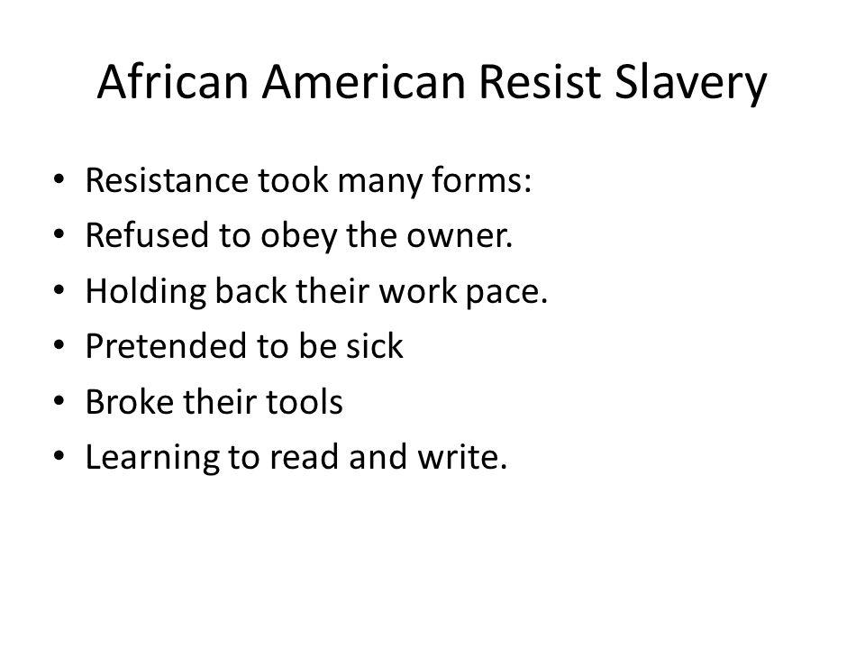 African American Resist Slavery