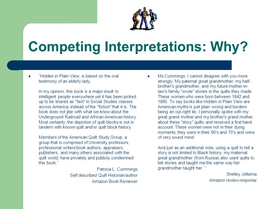 Competing Interpretations: Why