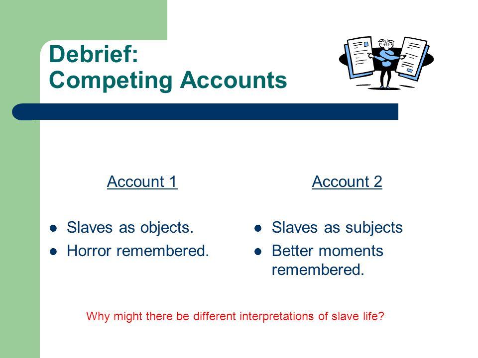 Debrief: Competing Accounts