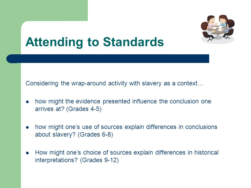 Attending to Standards