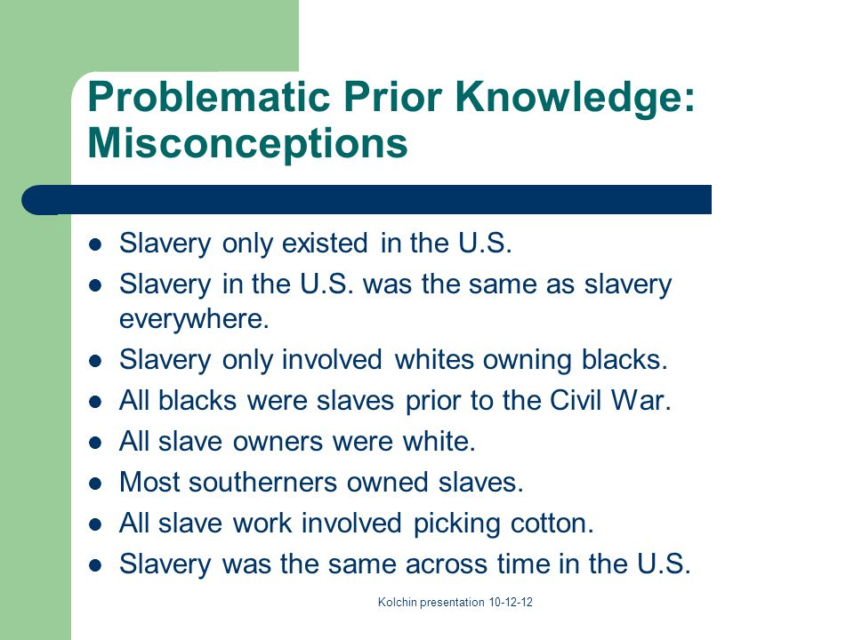 Problematic Prior Knowledge: Misconceptions