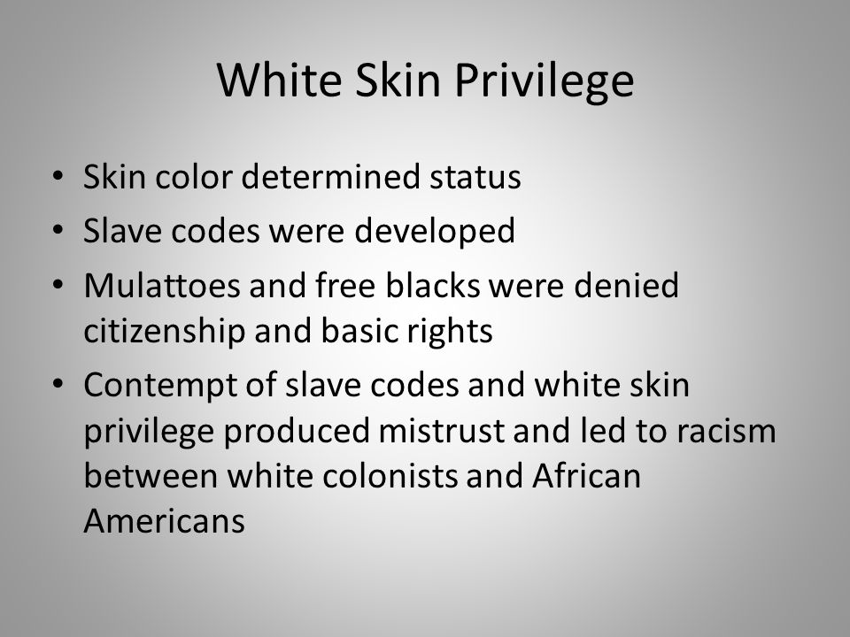 White Skin Privilege Skin color determined status