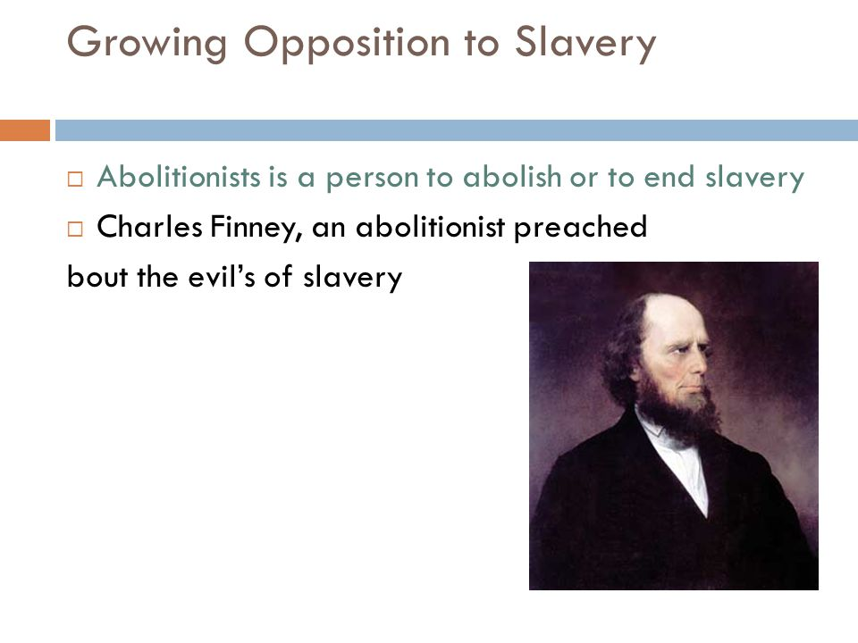 Growing Opposition to Slavery
