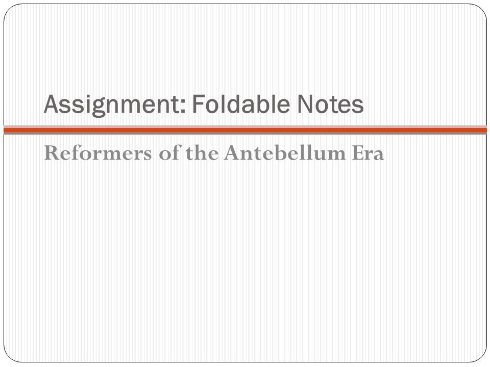 Assignment: Foldable Notes