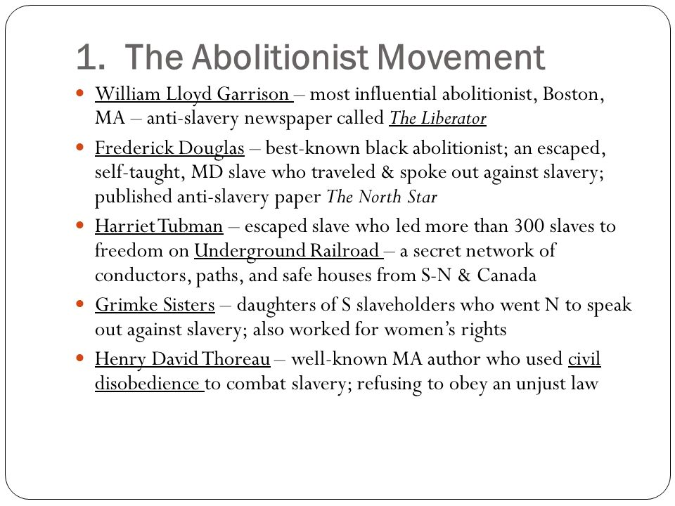 1. The Abolitionist Movement