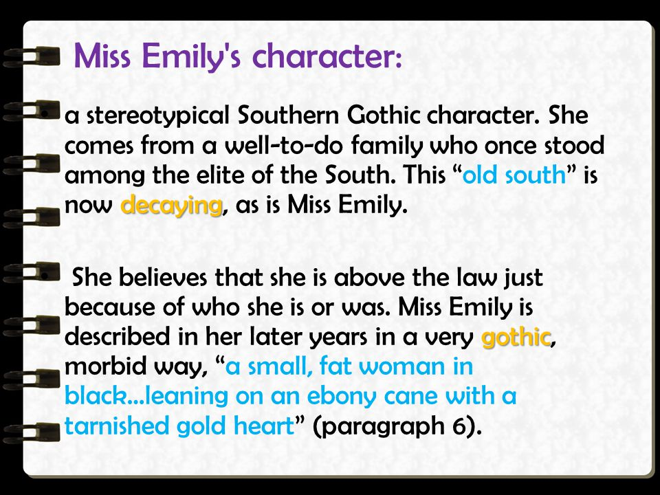 Miss Emily s character: