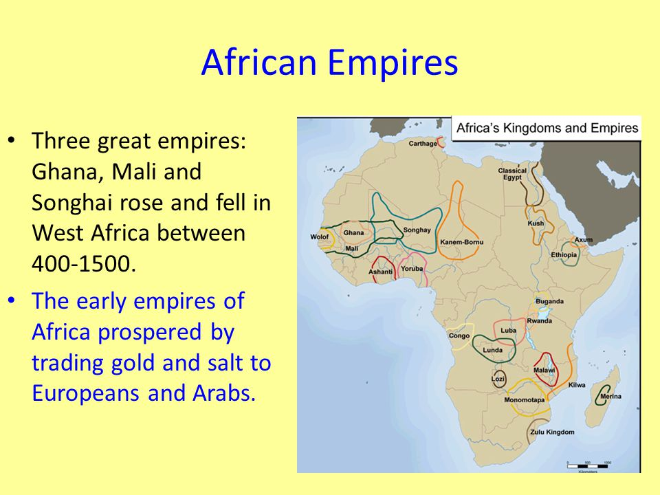 African Empires Three great empires: Ghana, Mali and Songhai rose and fell in West Africa between