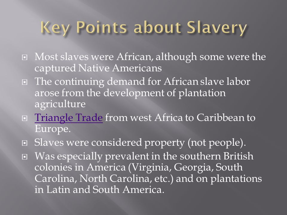 Key Points about Slavery