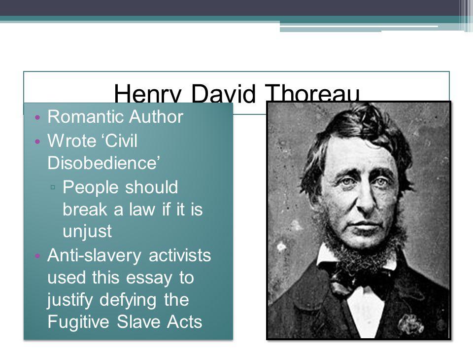 Henry David Thoreau Romantic Author Wrote 'Civil Disobedience'