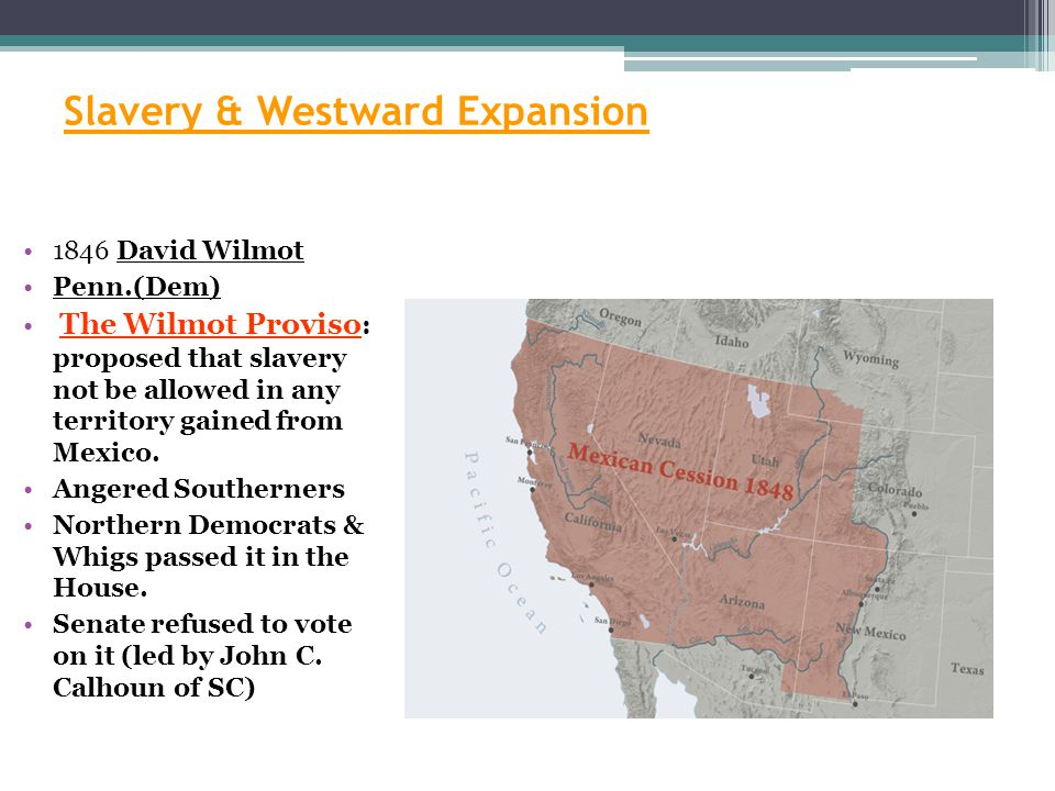 Slavery & Westward Expansion