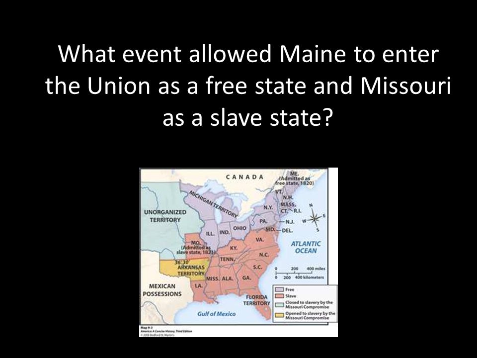 What event allowed Maine to enter the Union as a free state and Missouri as a slave state