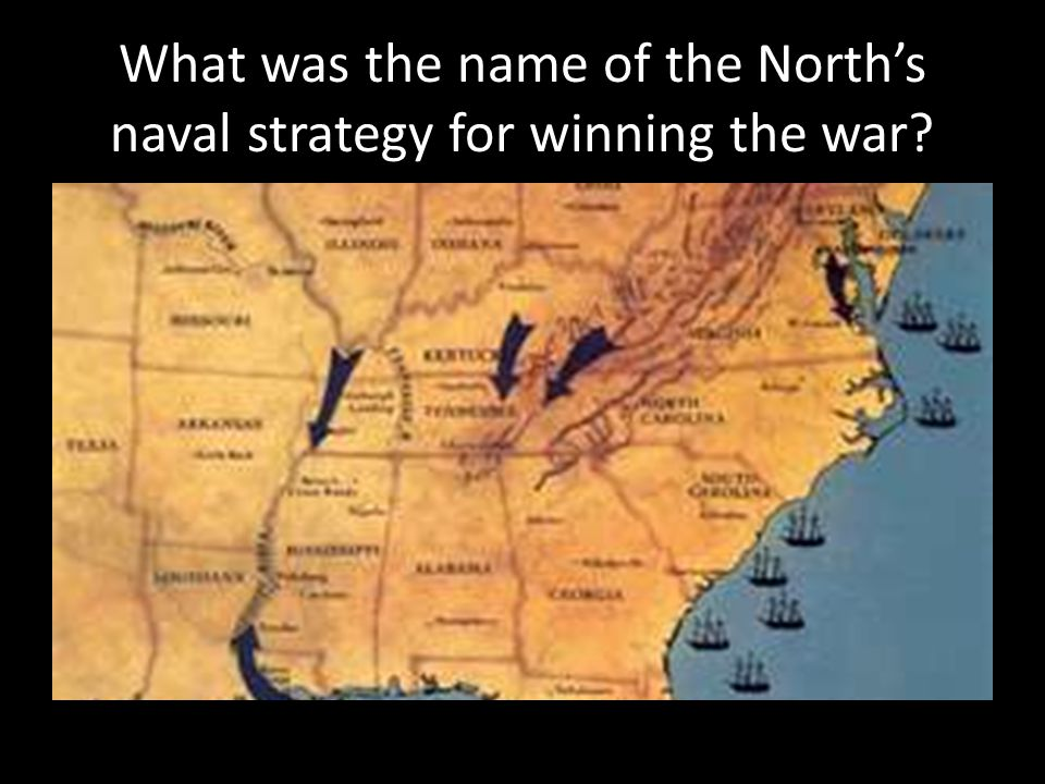 What was the name of the North's naval strategy for winning the war