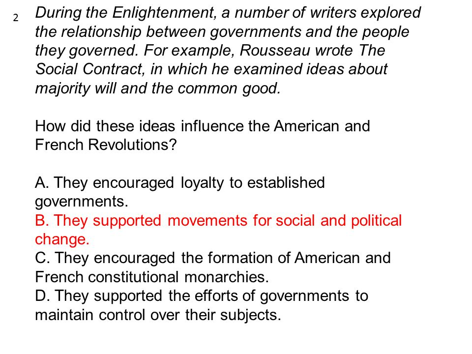 How did these ideas influence the American and French Revolutions