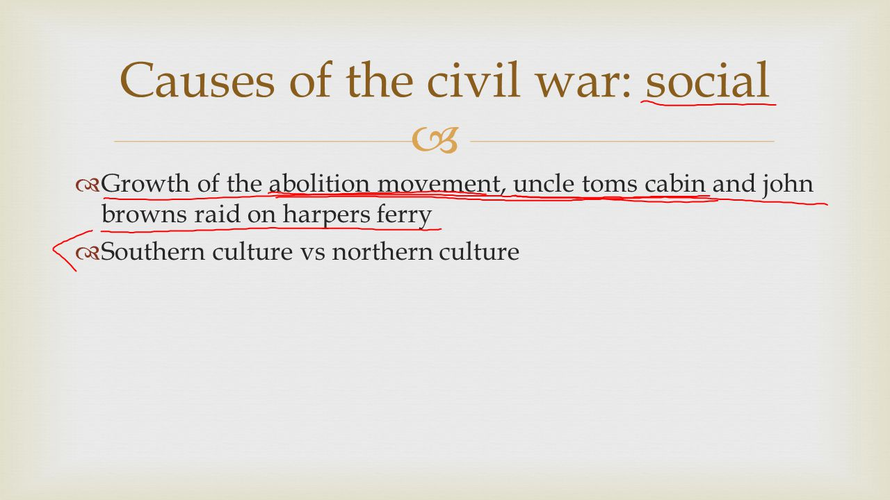 Causes of the civil war: social