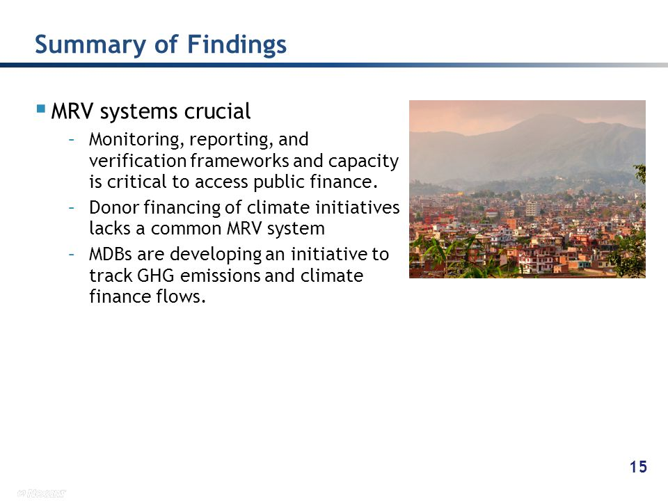 Summary of Findings MRV systems crucial
