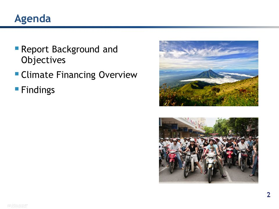 Agenda Report Background and Objectives Climate Financing Overview