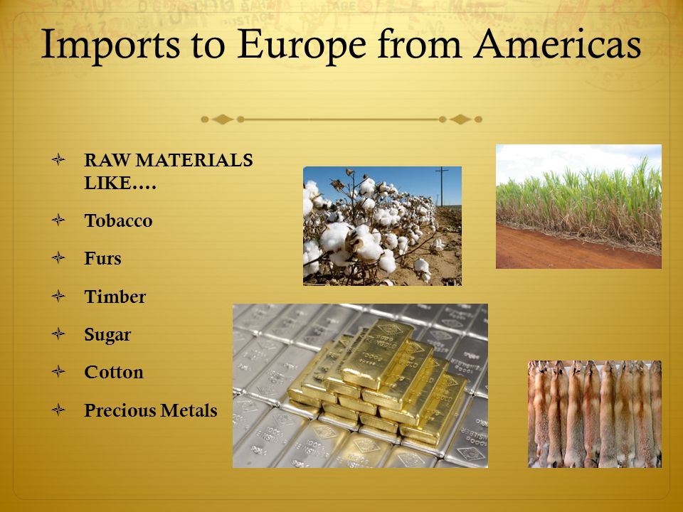 Imports to Europe from Americas