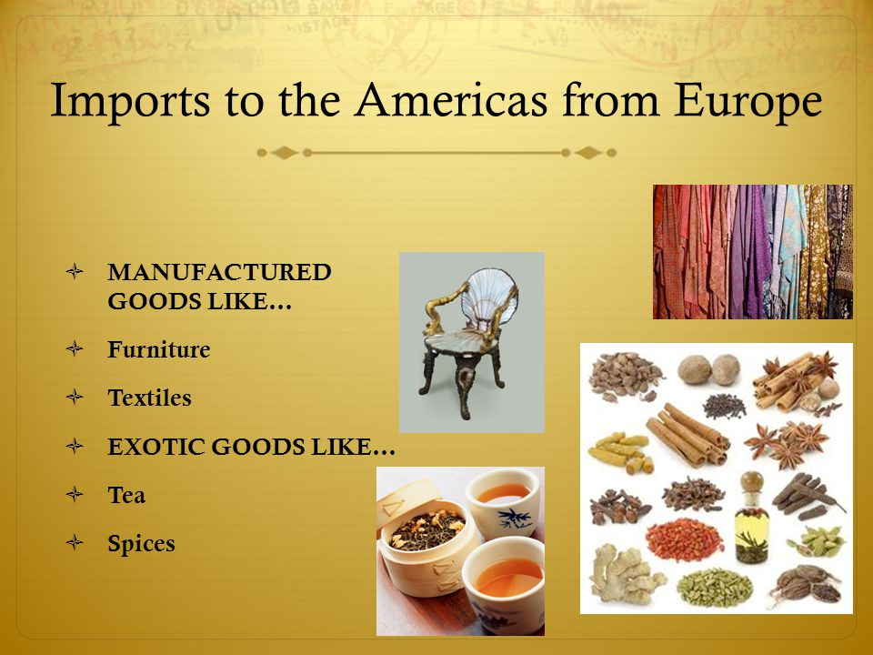 Imports to the Americas from Europe