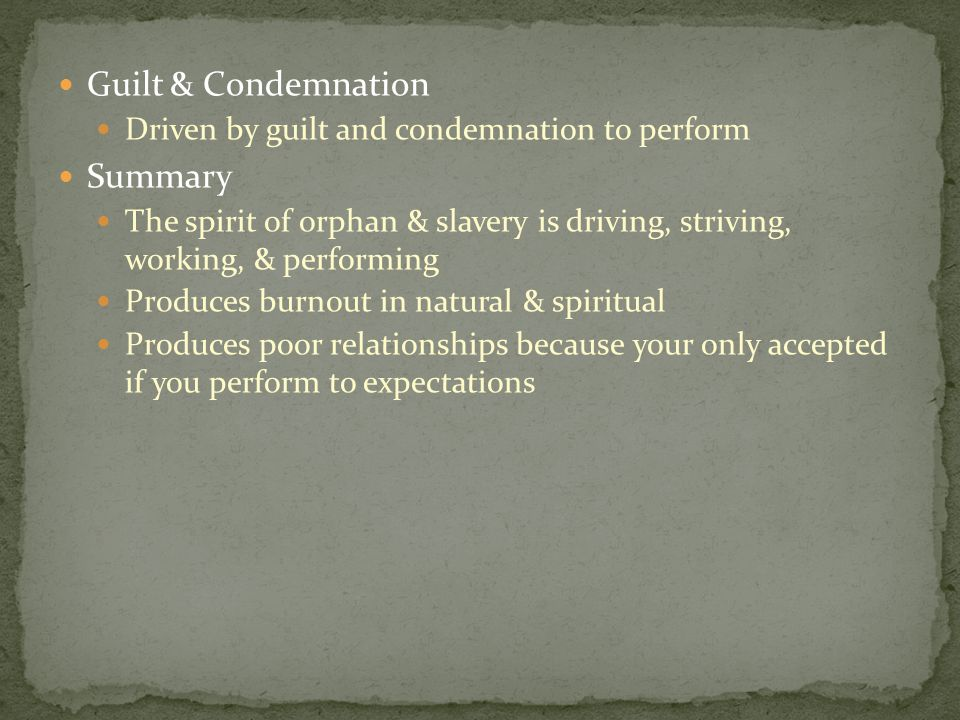 Guilt & Condemnation Summary