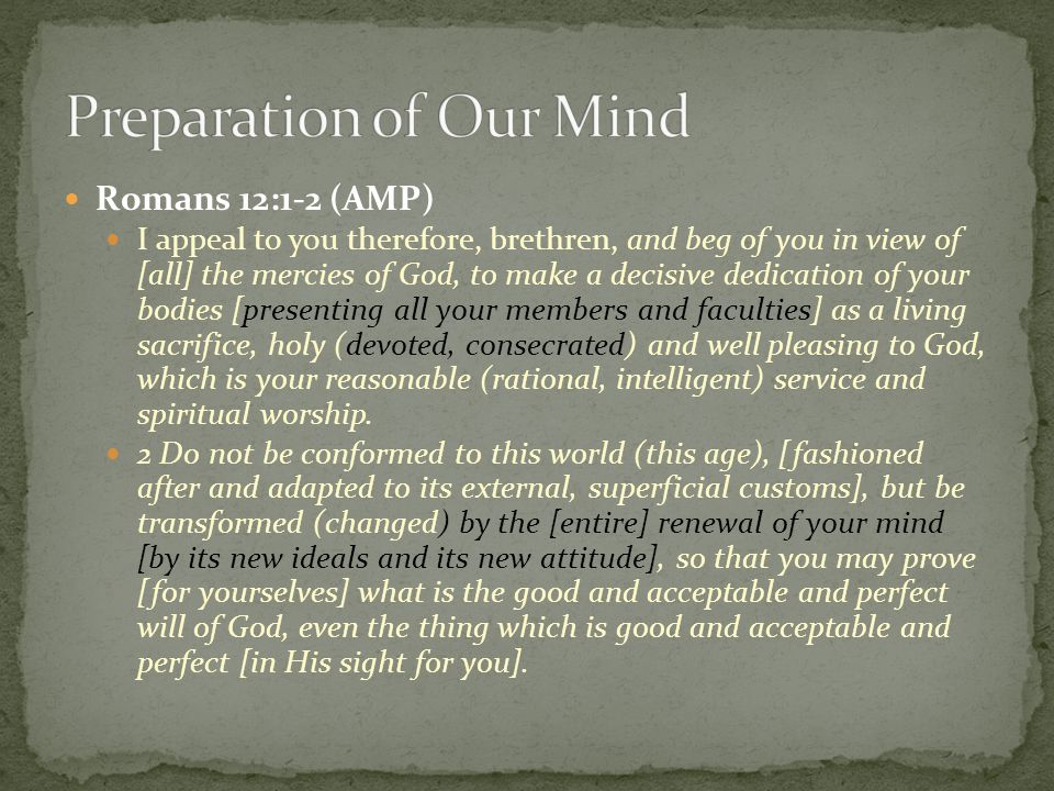 Preparation of Our Mind