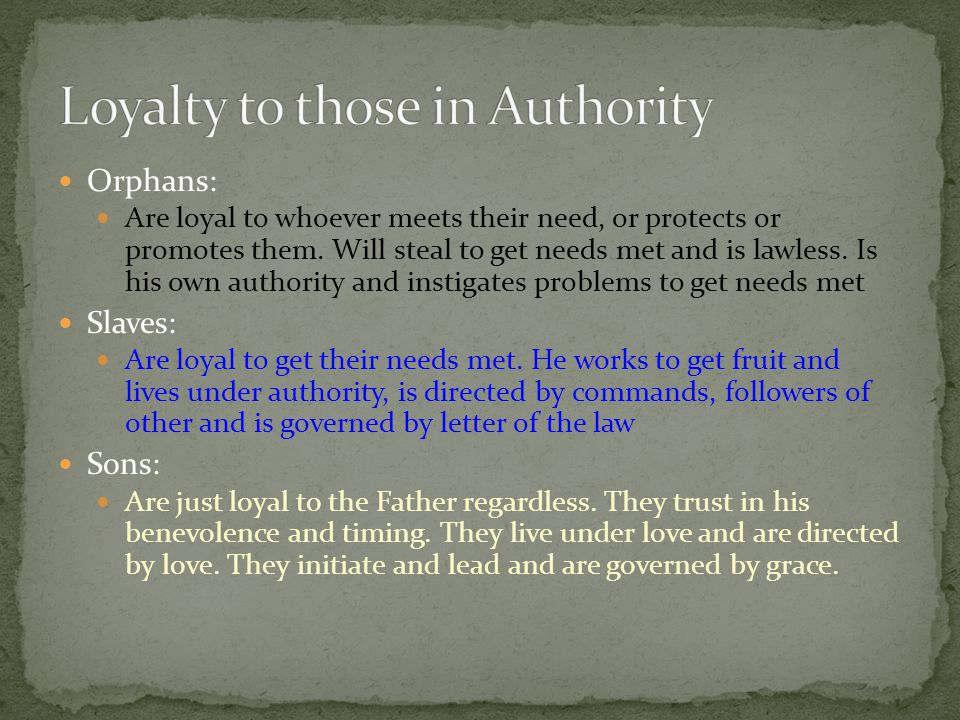 Loyalty to those in Authority