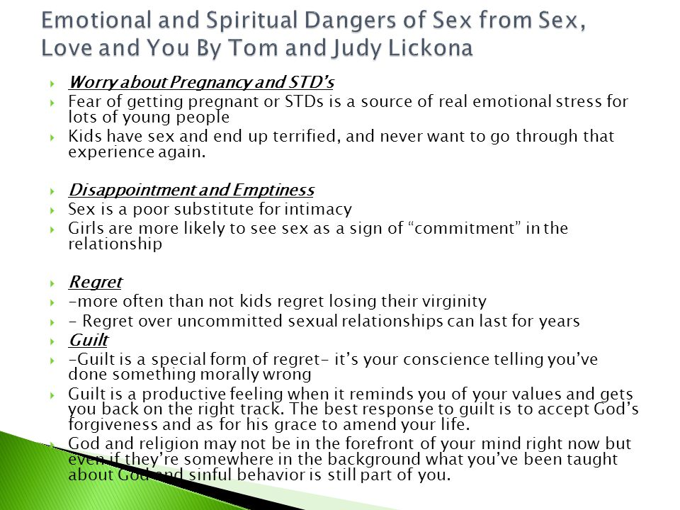Emotional and Spiritual Dangers of Sex from Sex, Love and You By Tom and Judy Lickona