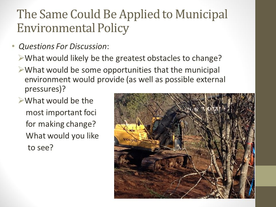 The Same Could Be Applied to Municipal Environmental Policy