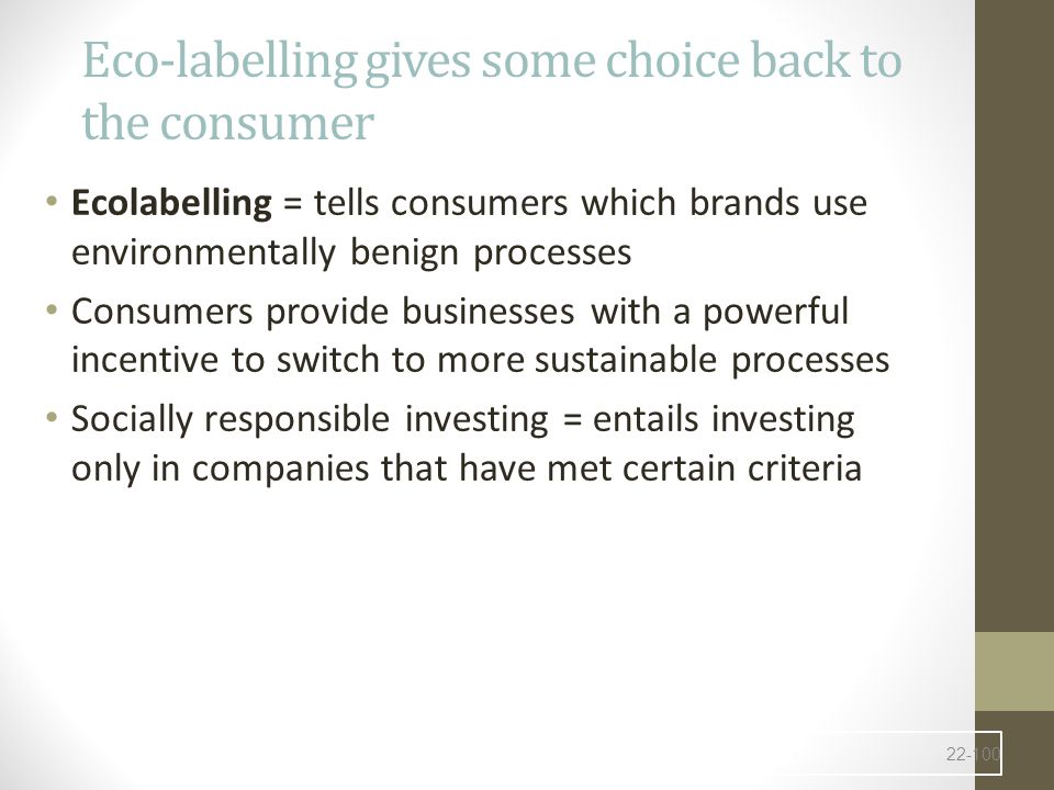 Eco-labelling gives some choice back to the consumer