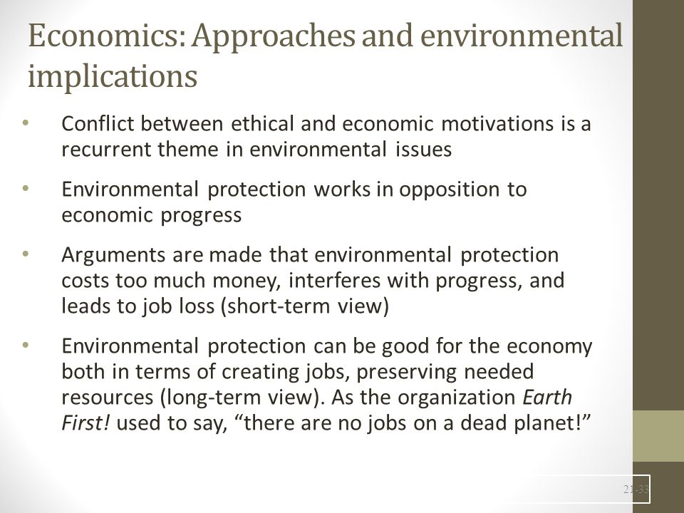 Economics: Approaches and environmental implications