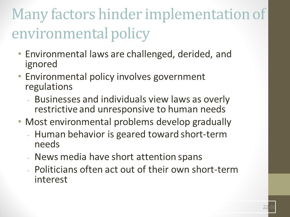 Many factors hinder implementation of environmental policy