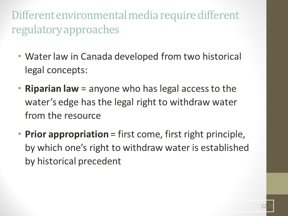 Different environmental media require different regulatory approaches