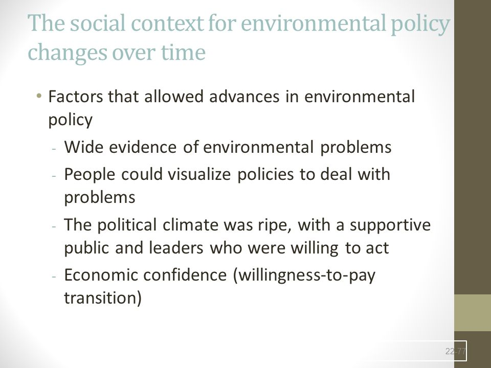 The social context for environmental policy changes over time