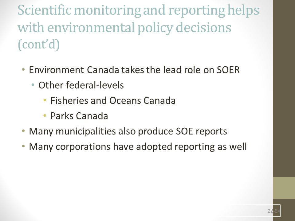 Scientific monitoring and reporting helps with environmental policy decisions (cont'd)