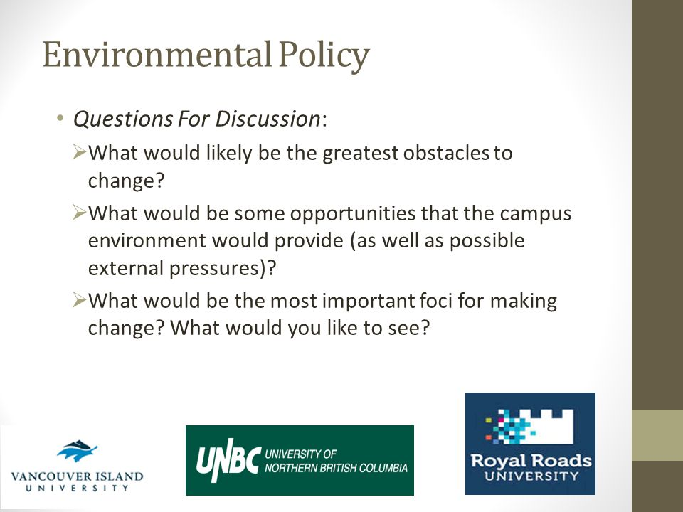 Environmental Policy Questions For Discussion: