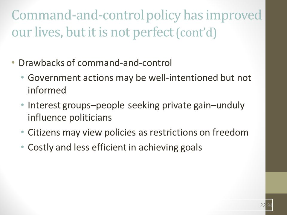 Command-and-control policy has improved our lives, but it is not perfect (cont'd)