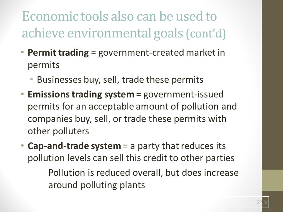 Economic tools also can be used to achieve environmental goals (cont'd)
