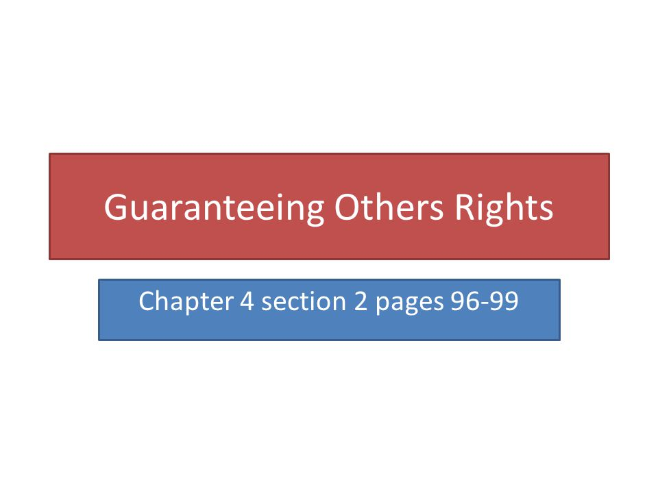 Guaranteeing Others Rights