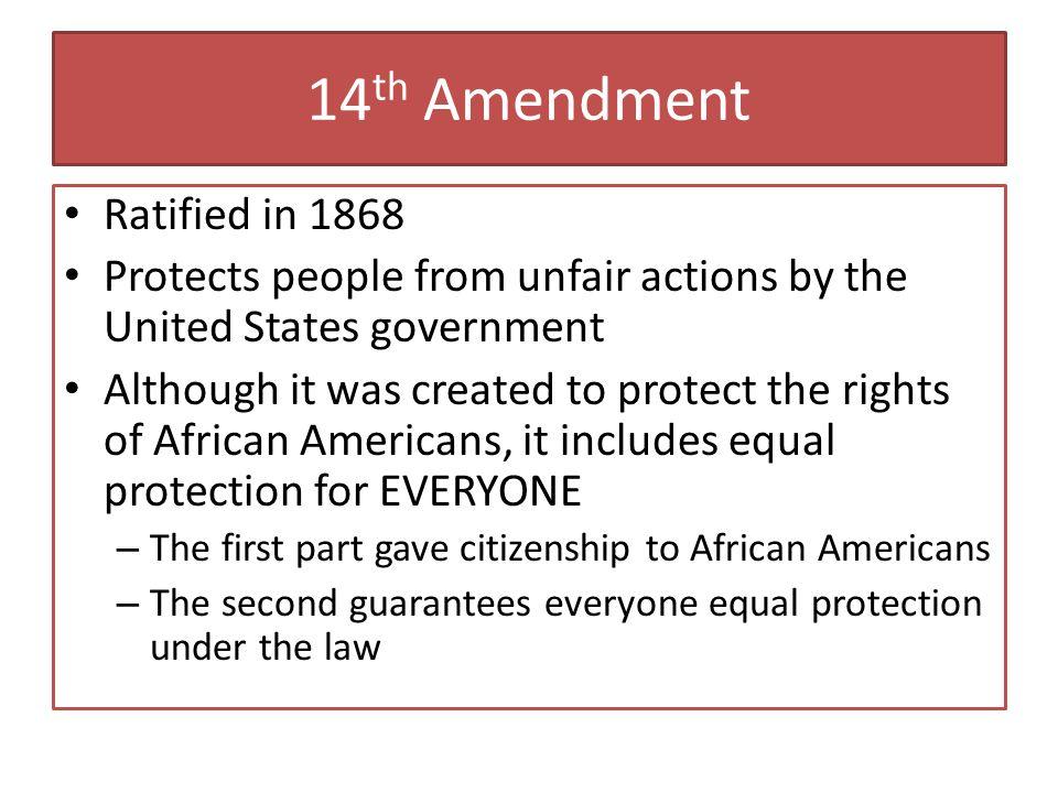 14th Amendment Ratified in 1868