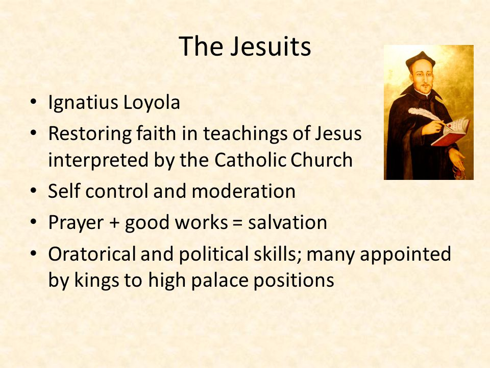 The Jesuits Ignatius Loyola