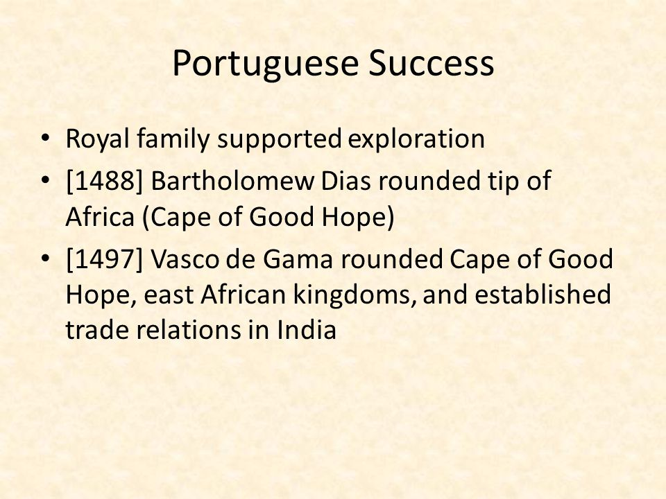 Portuguese Success Royal family supported exploration