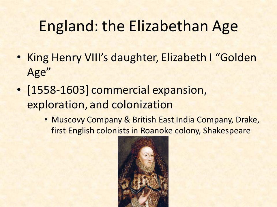 England: the Elizabethan Age