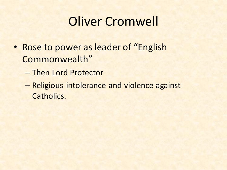 Oliver Cromwell Rose to power as leader of English Commonwealth