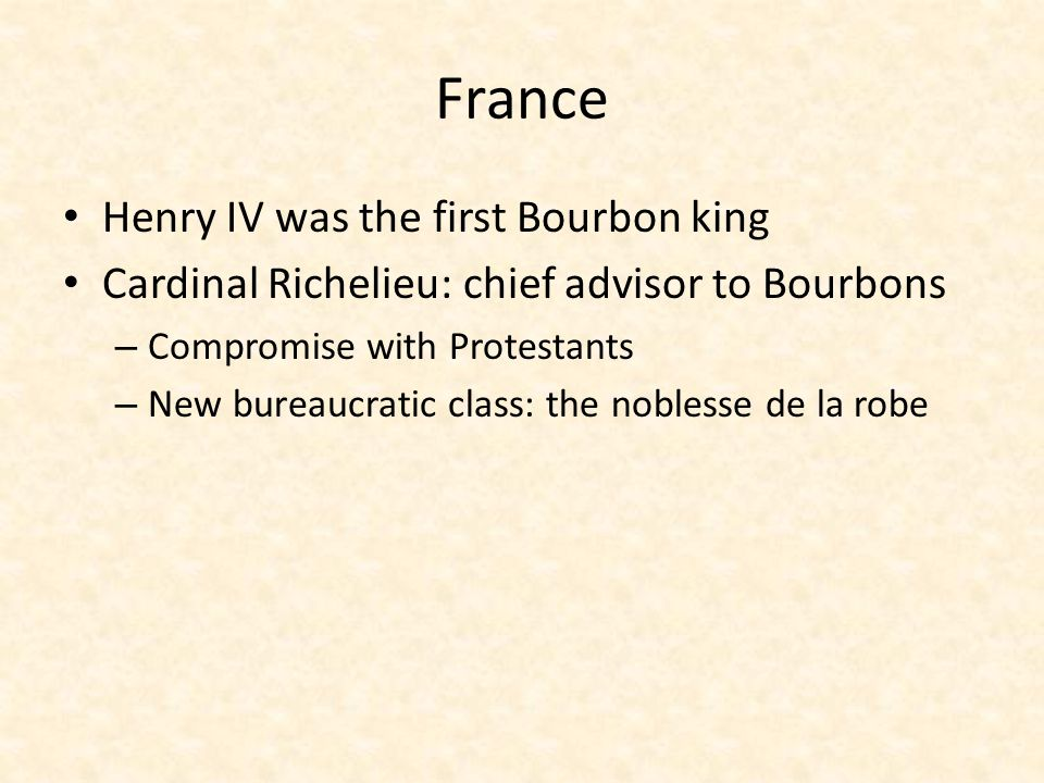 France Henry IV was the first Bourbon king