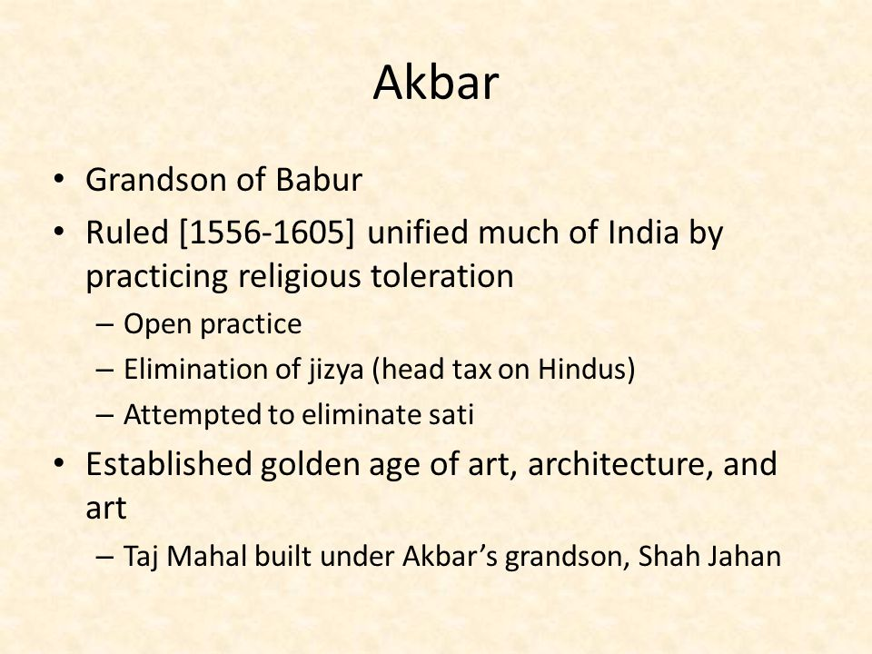 Akbar Grandson of Babur