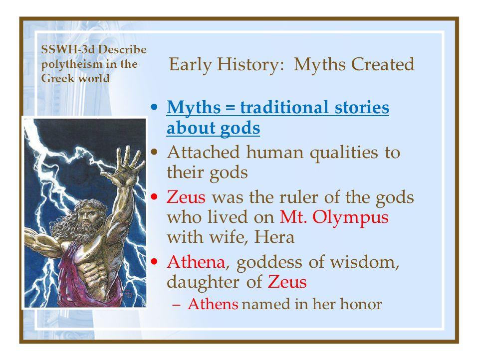 Early History: Myths Created