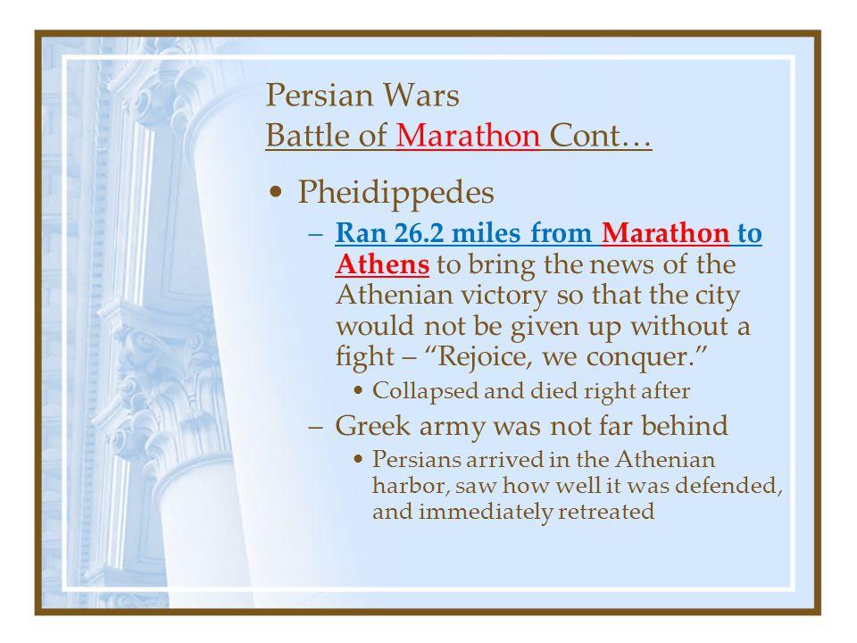 Persian Wars Battle of Marathon Cont…