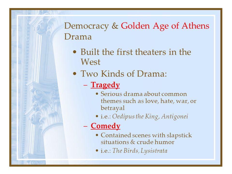 Democracy & Golden Age of Athens Drama