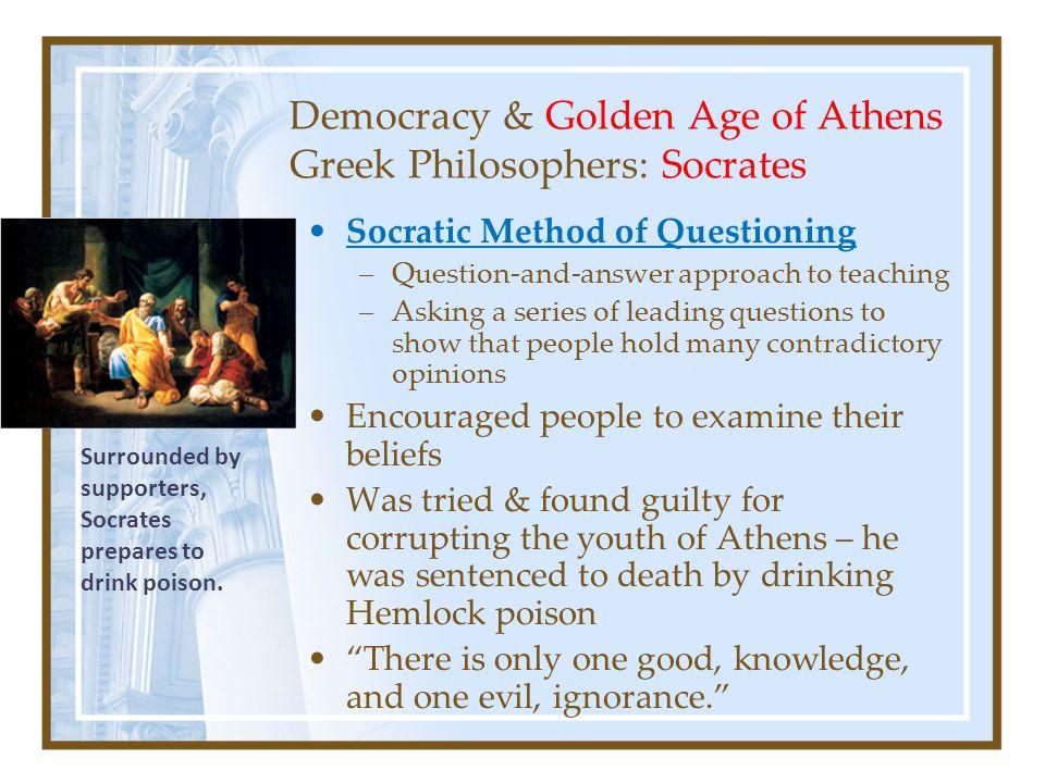 Democracy & Golden Age of Athens Greek Philosophers: Socrates